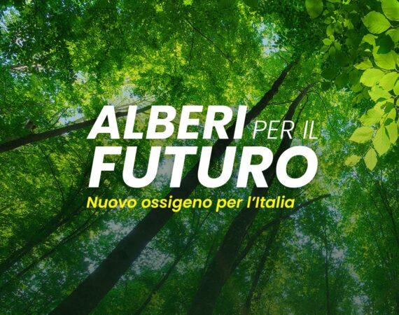 Torna Alberi per il Futuro, ossigeno per l'Italia